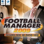Football Manager 2009 – Remember, remember, the 14th of November